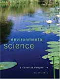 Environmental Science: A Canadian Perspective (3rd Edition)