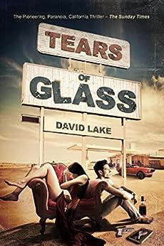 TEARS OF GLASS by [LAKE, DAVID]