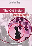 The Old Indian: Move By Move-Junior Tay