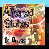 Altered States - On Drugs by Brand New Rockers (2011-01-14)
