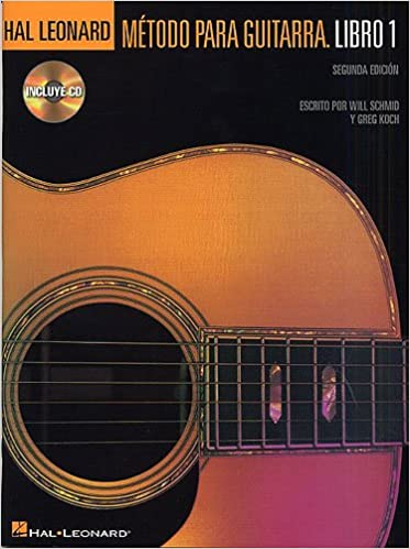 HAL LEONARD - Guitar Method Vol.1 para Guitarra Clasica (Libro y CD) (W.Schmid/G.Koch) (Ed. Español): HAL LEONARD: 9780634088995: Amazon.com: Books