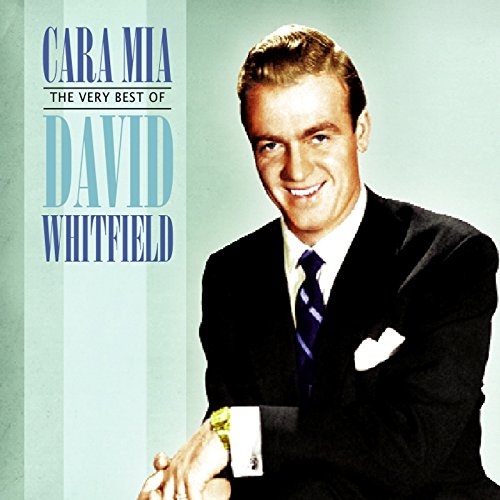 Cara Mia-The Very Best of David Whitfield by Imports