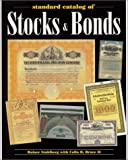 Standard Catalog of Stocks and Bonds, Ranier Stahlberg and Colin R. Bruce, 0873493567