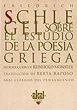 img - for Sobre El Estudio de La Poesia Griega (Spanish Edition) book / textbook / text book