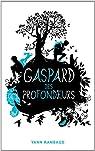 Gaspard des profondeurs par Rambaud