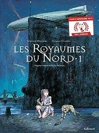 Les Royaumes du Nord, tome 1 (BD) par Stéphane Melchior