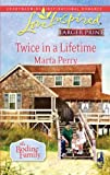 Twice in a Lifetime, Marta Perry, 0373814259