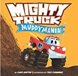 img - for Mighty Truck: Muddymania! book / textbook / text book