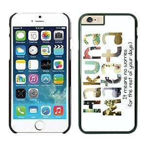 Hakuna Matata Iphone 6 Cases Black