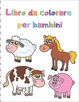Buy Libro Da Colorare Per Bambini 100 Disegni Di Animali Magici