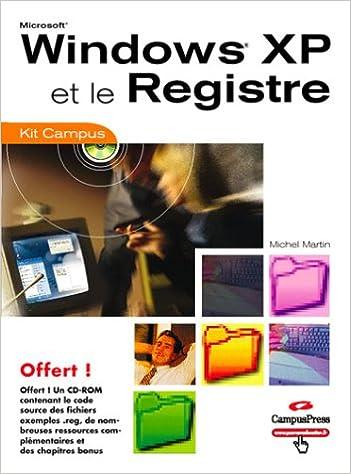 Livre gratuits Windows XP et le Registre (CD-Rom inclus) pdf, epub ebook