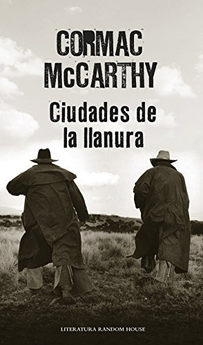 Ciudades de la llanura (Trilogía de la frontera 3) (Spanish Edition)