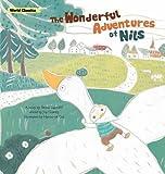 The Wonderful Adventures of Nils (World Classics)