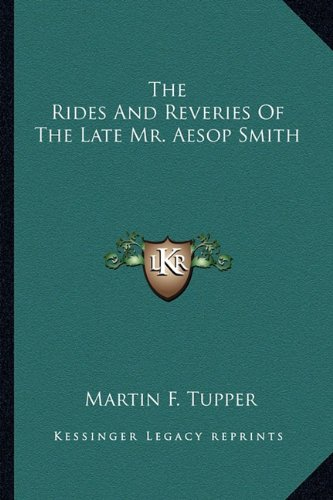 Download The Rides And Reveries Of The Late Mr. Aesop Smith pdf epub