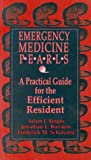 Emergency Medicine Pearls, Singer, Adam J., 0803601239