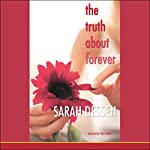 The Truth About Forever | Sarah Dessen