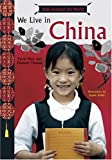 img - for Kids Around the World: We Live in China book / textbook / text book