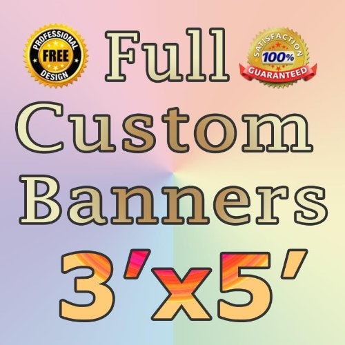 3'x5' Custom Vinyl Banner Party Banner Color Banner School Birthday Graduation Company Rent Real Estate Banner with Grommets Custom Vinyl Banner with True Solvent Ink Signs by BannerBuzz