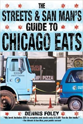 !UPD! The Streets And San Man's Guide To Chicago Eats. caida Video Biggest hours spring