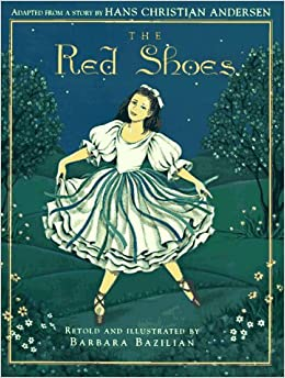 The Red Shoes: Hans Christian Andersen: 9781879085565: Amazon.com ...
