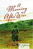A Morning after War : C. S. Lewis and WWI, Gilchrist, K. J., 0820478598