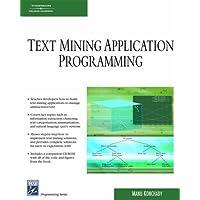 Text Mining Application Programming (Charles River Media Programmin)