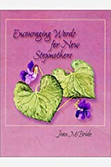 Encouraging Words for New Stepmothers Paperback