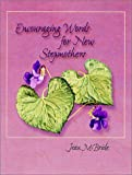 Encouraging Words for New Stepmothers, Jean A. McBride, 0970772912
