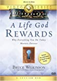 A Bruce Wilkinson: A Life God Rewards