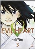 Evil heart vol. 3