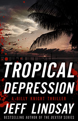 Tropical Depression: A Billy Knight Thriller (Billy Knight Thrillers)