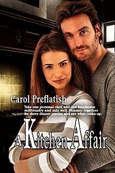 A Kitchen Affair by [Preflatish, Carol]