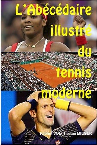 L'abecedaire illustre du tennis moderne
