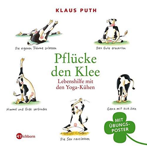 Pflücke den Klee: Lebenshilfe mit den Yoga-Kühen