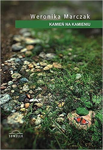 Kamien Na Kamieniu Amazones Weronika Marczak Libros En