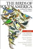 The Birds of South America: Volume 1:  The Oscine Passerines: v. 1