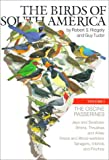 img - for The Birds of South America: Volume 1: The Oscine Passerines book / textbook / text book