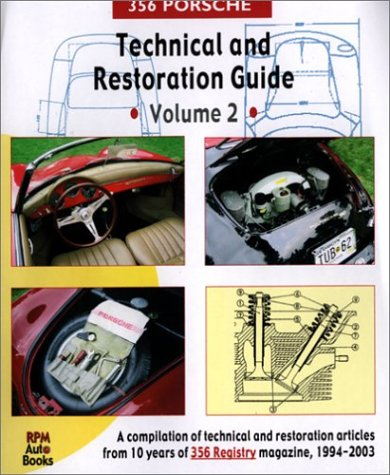 356 Porsche Technical and Restoration Guide, Vol. 2