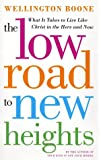 The Low Road to New Heights, Wellington Boone, 0385500874