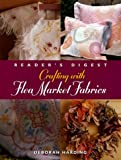 Crafting with Flea Market Fabrics, Deborah Harding, 0762100230