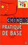 Méthode 90, chinois : Pratique de base par Li-Lei