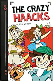 The Crazy Haacks y el reloj sin tiempo The Crazy Haacks 3