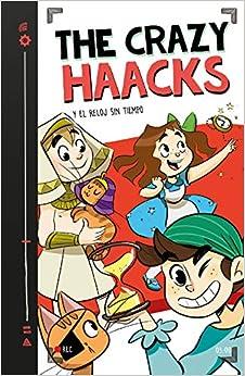 The Crazy Haacks Y El Reloj Sin Tiempo por The Crazy Haacks epub