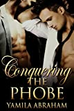 img - for Conquering the Phobe book / textbook / text book