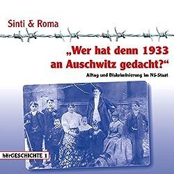 Wer hat denn 1933 an Auschwitz gedacht