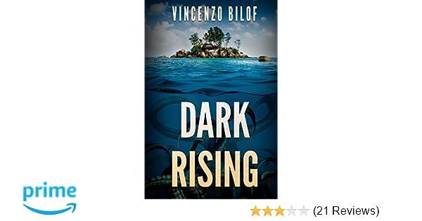 Dark Rising Vincenzo Bilof 9781925225129 Amazon Books