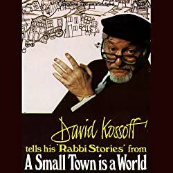 The Rabbi Stories of David Kossoff (Dramatised)