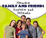 img - for Family And Friends/ Familia Y Amigos (Talking Hands) book / textbook / text book