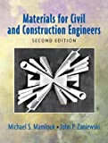 Materials for Civil and Construction Engineers: United States Edition