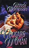 Cougar's Woman, Ronda Thompson, 0843945249